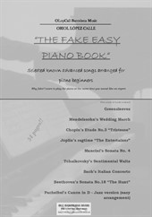 The Fake Easy Piano Book (for beginners and semi-beginners)